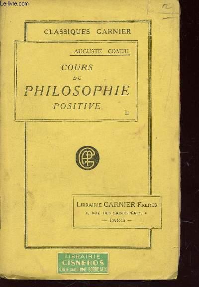 COURS DE PHILOSOPHIE POSITIVE (1ere ET 2e LECONS)  - TOME II : DISCOURS SUR L'ESPRIT POSITIF / COLLECTION