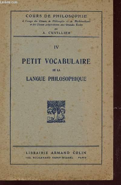 PETIT VOCABULAIRE DE LA LANGUE PHILOSOPHIQUE /