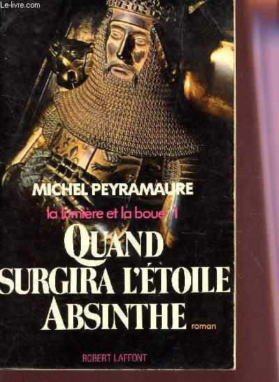 QUAND SURGIRA L'ETOILE ABSINTHE.