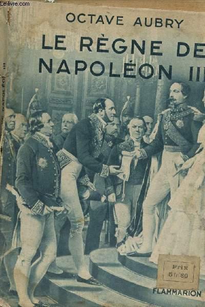 LE REGNE DE NAPOLEON III.