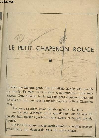 DIVERS CONTES : LE PETIT CHAPERON ROUGE - RIQUET LA HOUPPE - CENDRILLON - LA BELLE AU BOIS DORMANT - LE CHAT BOTTE - LE PETIT POUCET - PEAU D'ANELES FEES.