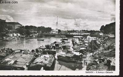 1 PHOTO-CARTE POSTALE EN NOIR ET BLANC DIMENSION 9 X 14 Cm : SUD DU VIET-NAM - SAIGON : L'ARROYO CHINOIS - CARTE VIERGE.