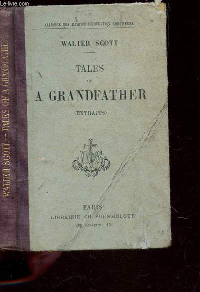 TALES OF A GRANDFATHER (EXTRAITS).