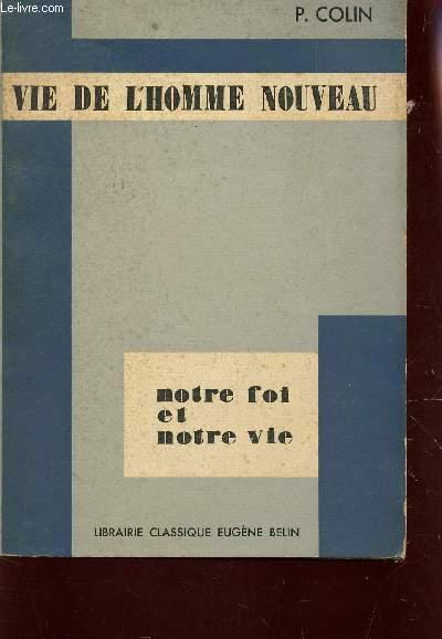 LA VIE DE L'HOMME NOUVEAU / COLLECTION
