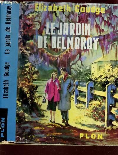 LE JARDIN DE BELMARAY.