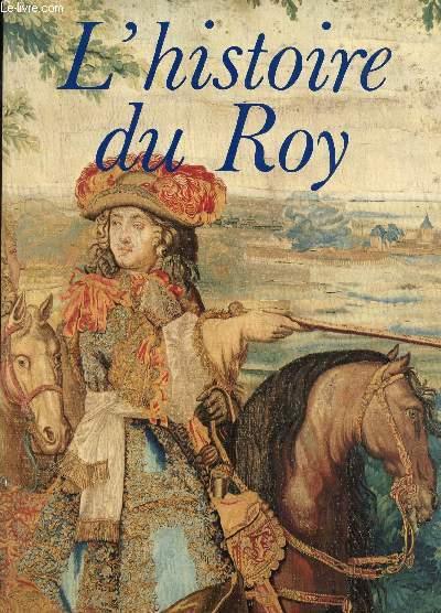 L'HISTOIRE DU ROY.