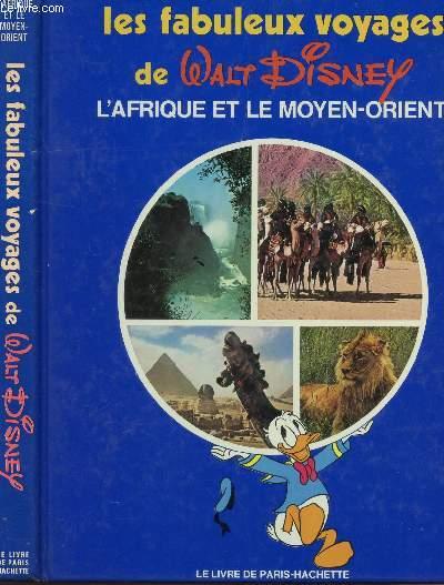 L'AFRIQUE ET LE MOYEN ORIENT : VOLUME 4 DE LA COLLECTION