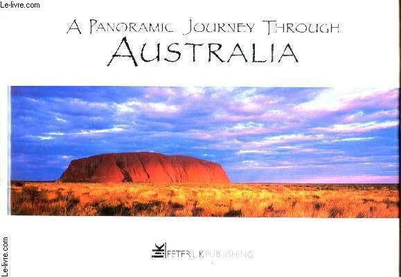 A PANORAMIC JOURNEY THOUGH AUSTRALIA.
