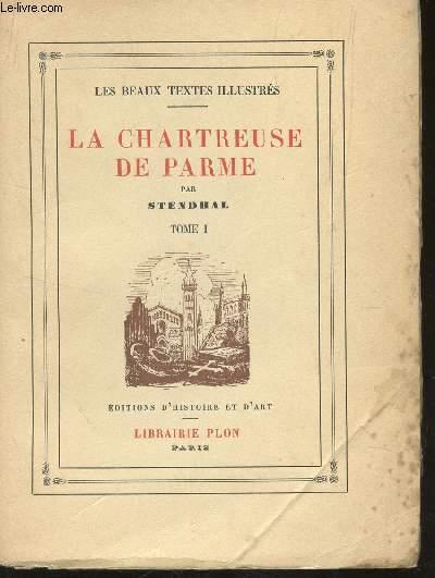 LA CHARTREUSE DE PARME - TOME I / COLLECTON
