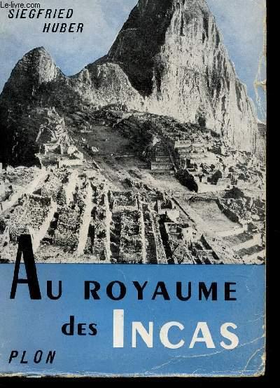 AU ROYAUME DES INCAS / COLLECTION