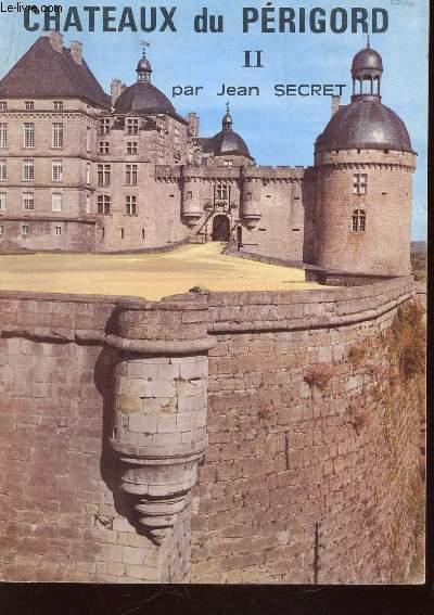 CHATEAUX DU PERIGORD  - VOLUME II.