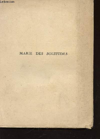 MARIE DES SOLITUDES.