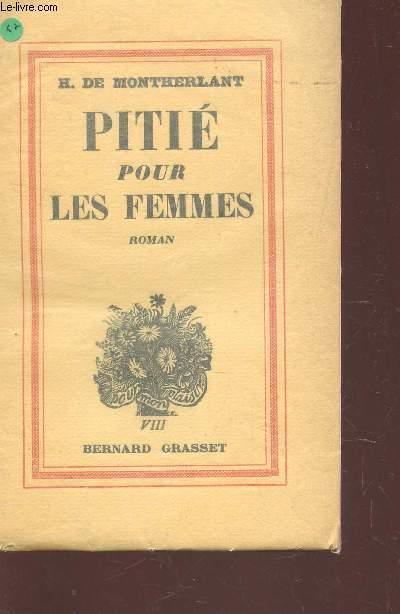 PITIE POUR LES FEMMES / 2 VOLUME DE LA COLLECTION