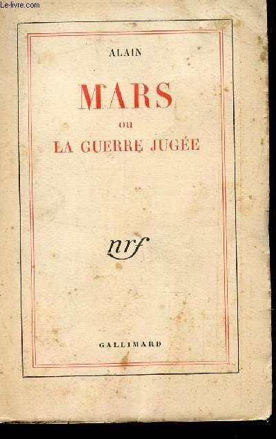 MARS OU LA GUERRE JUGEE.