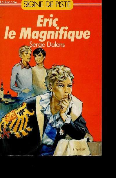 ERIC LE MAGNIFIQUE / COLLECTION L'AVENTURE