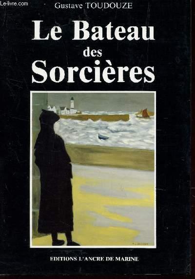 LE BATEAU DES SORCIERES.