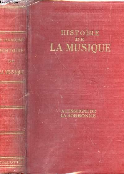 HISTOIRE DE LA MUSIQUE  / NOUVELLE EDITION.