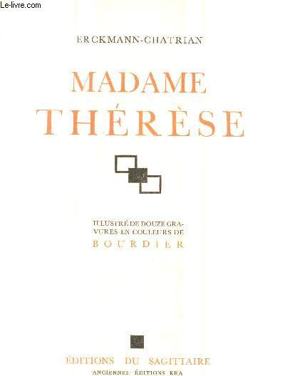 MADAME THERESE.
