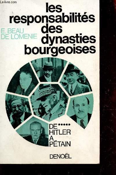 LES RESPONSABILITES DES DYNASTIES BOURGEOISES  / TOME V  : DE HITLER A PETAIN.