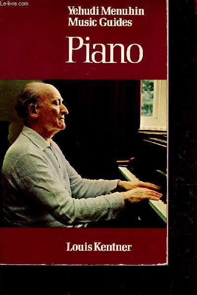 PIANO - YEHUDI MENUHIN - MUSIC GUIDES / EN ANGLAIS.