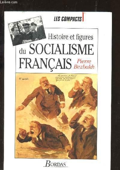 HISTOIRES ET FIGURES DU SOCIALISME FRANCAIS.