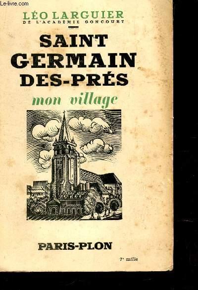 SAINT GERMAIN DES PRES  MON VILLAGE.
