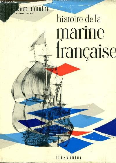HISTOIRE DE LA MARINE FRANCAISE.