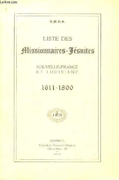 LISTE DES MISSIONNAIRES JESUITES - NOUVELLE FRANCE ET LOUISIANE - 1611-1800.