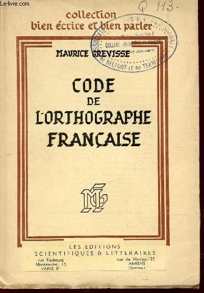 CODE DE L'ORTHOGRAPHE FRANCAISE / DEUXIEME EDITION.