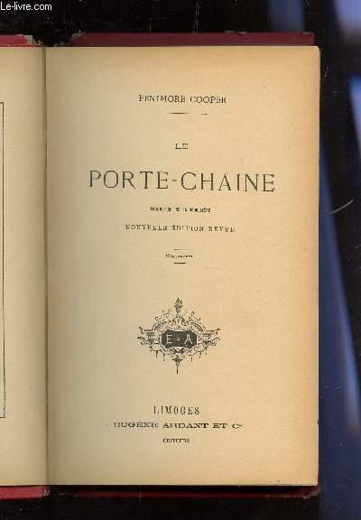 LE PORTE-CHAINE.