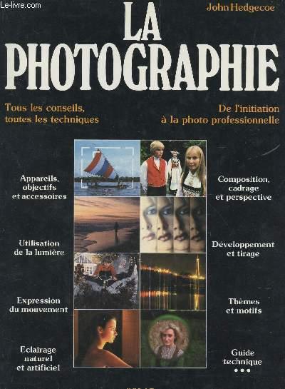 LA PHOTOGRAPHIE -