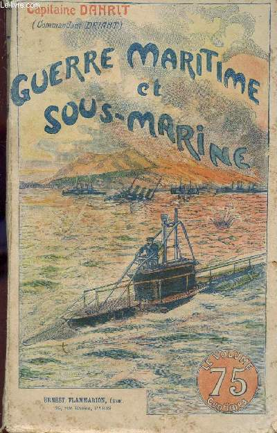 GUERRE MARITIME ET SOUS MARINE - TOME III.