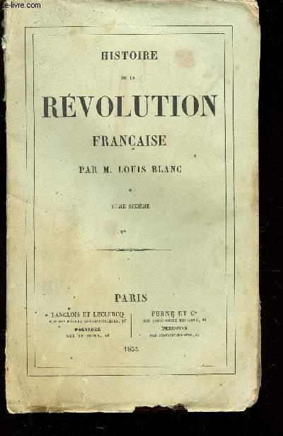 HISTOIRE DE LA REVOLUTION FRANCAISE.