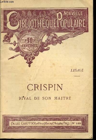 CRISPIN - RIVAL DE SON MAITRE / COLLECTION