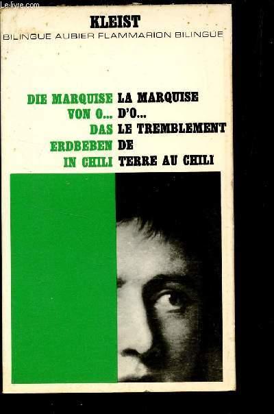 LA MARQUISE D'O... LE TREMBLEMENT DE TERRE AU CHILI - DIE MARQUISE VON O... DAS ERDBEBEN IN CHILI / BILINGUA AUBIER - FLAMMARION BILINGUE.