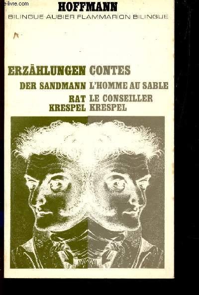 CONTES : L'HOMME AU SABLE - LE CONSEILLER KRESPEL - ERZAHLUNGEN DER SANDMANN - RAT KRESPEL / BILINGUE AUBIER BILINGUE FLAMMARION.
