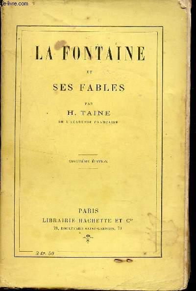 LA FONTAINE ET SES FABLES / 20e EDITION.