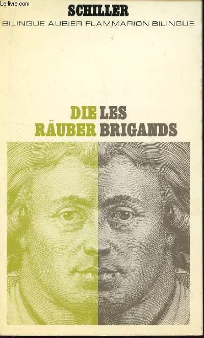 LES BRIGANDS - DIE RAUBER / BILINGUE AUBIER - FLAMMARION BILINGUE.