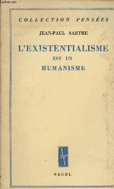 L'EXISTENTIALISME EST HUMANISME / COLLECTION PENSEES.
