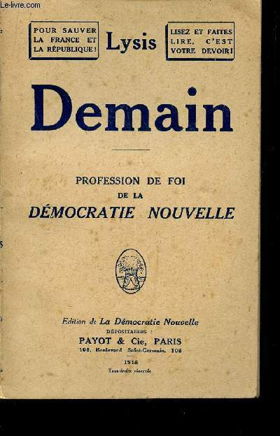 DEMAIN - PROFESSION DE FOI DE LA DEMOCRATIE NOUVELLE.