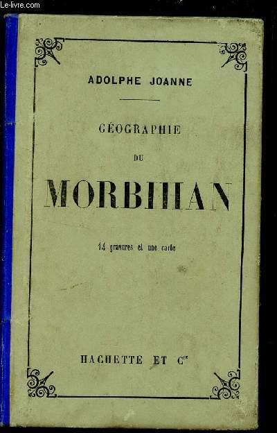 GEOGRAPHIE DU MORBIHAN - 14 GRAVURES ET UNE CARTE.