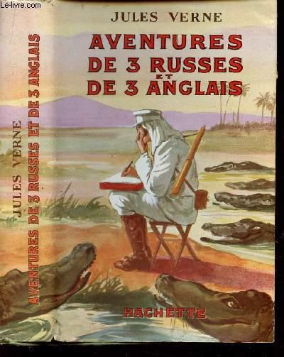 AVENTURES DE 3 RUSSES ET DE 3 ANGLAIS DANS L'AFRIQUE AUSTRALE.
