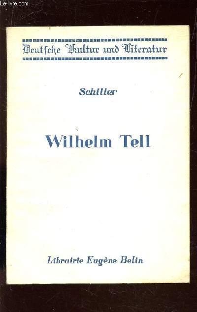 WILHELM TELL  / COLLECTION D'AUTEURS ALLEMANDS.