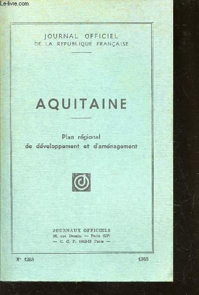 AQUITAINE - PLAN REGIONAL DE DEVELOPPEMENT ET D'AMENAGEMENT / N°1263.