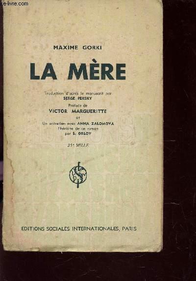 LA MERE / COLLECTION HORIZONS - COLLECTION DU ROMAN INTERNATIONAL.