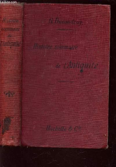 HISTOIRE SOMMAIRE DE L'ANTIQUITE - PREMIER CYCLE - CLASSE DE SIXIEME (DIVISIONS A ET B) - COURS COMPLET D'HISTORIE / DEUXIEME EDITION.