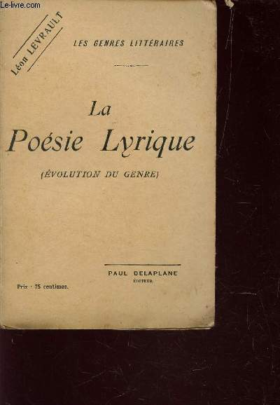 LA POESIE LYRIQUE - EVOLUTION DU GENRE / COLLECTION