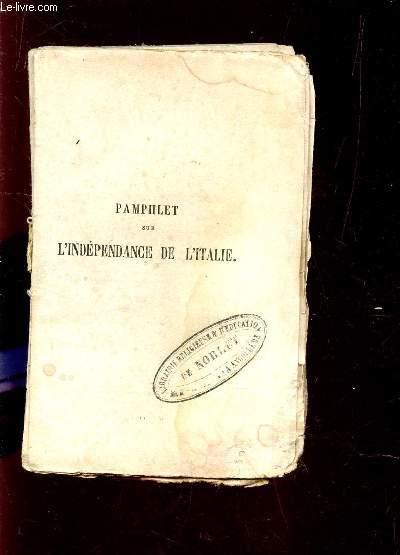 PAMPHLET SUR L'INDEPENDANCE / DEUXIEME EDITION.