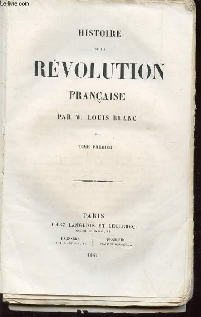 HISTOIRE DE LA REVOLUTION FRANCAISE - TOME PREMIER : Protestantisme, L
