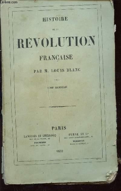 HISTOIRE DE LA REVOLUTION FRANCAISE - TOME TROISIEME : La propriété devant la Révolution. L